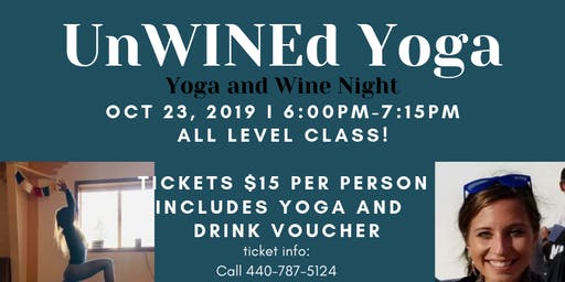 UnWINEd Yoga, Yoga and Wine Night