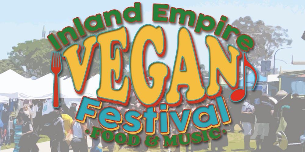 Inland Empire Vegan Festival  2020 VIP Ticket