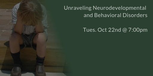 Unraveling Neurodevelopmental and Behavioral Disorders - ADHD, Autism, etc.