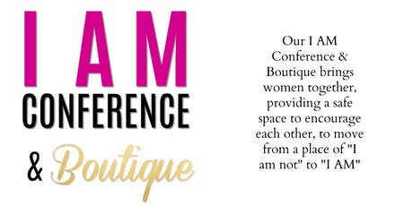 I AM Conference & Boutique tickets