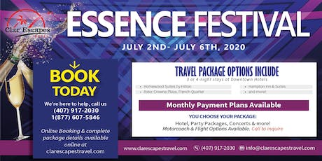 Essence Festival 2020 Hotel, Concert and Party Packages Available tickets