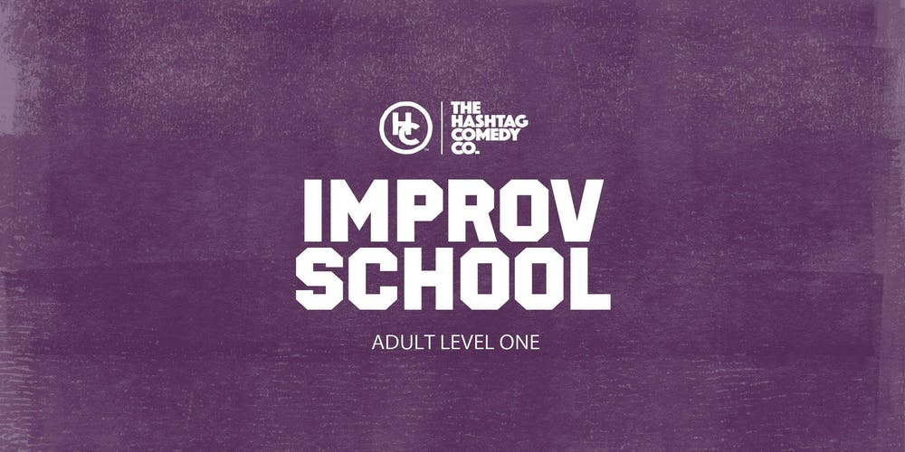 Winter 2020 Classes.Adult Improv Comedy Classes Level One Winter 2020 Six Week Course