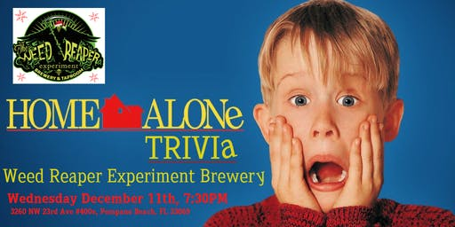 Home Alone Trivia at Weed Reaper