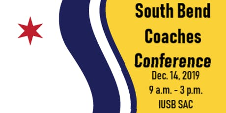 South Bend Coaches Conference - Winter 2019 tickets
