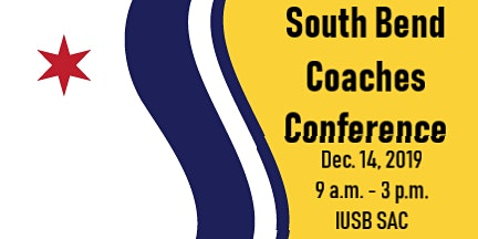 South Bend Coaches Conference - Winter 2019