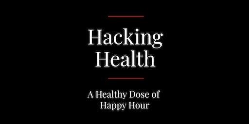 Hacking Health |  A Healthy Dose of Happy Hour