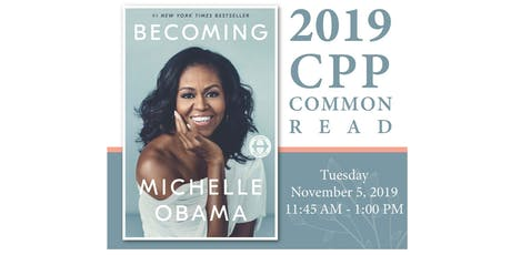 """CPP Common Read - """"Becoming"""" Event tickets"""