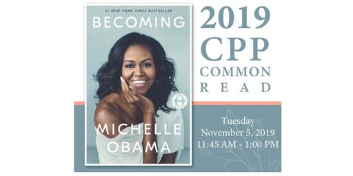 "CPP Common Read - ""Becoming"" Event"