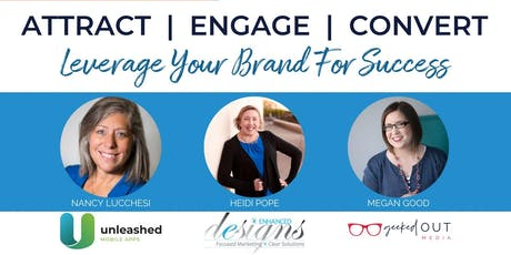 Attract, Engage, Convert | Leverage Your Brand For Success Webinar December tickets