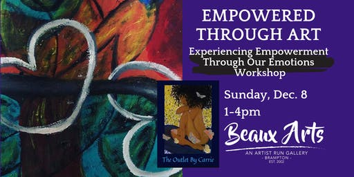 Empowered Through Art - Experiencing Emotions- The Outlet by Carrie