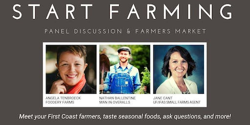 Start Farming: Panel Discussion and Farmers Market