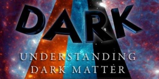 Explore Dark Matter