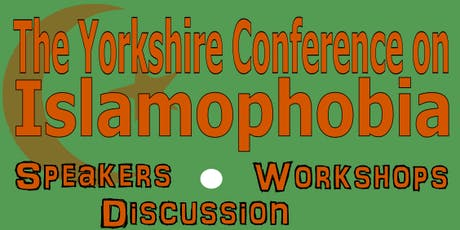 Yorkshire Conference on Islamophobia tickets