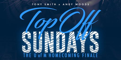 TOP OFF SUNDAYS: UNIVERSITY OF MEMPHIS HOMECOMING FINALE