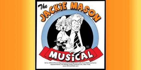 The Jackie Mason Musical (Starring Sheba Mason and Marco Matute as Jackie Mason) tickets