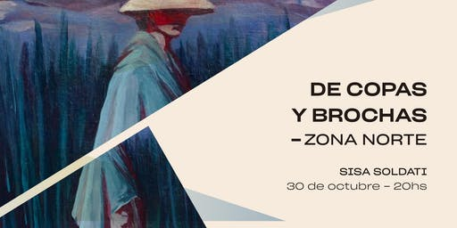 De Copas y Brochas ZONA NORTE @Sisa Soldati