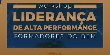 Workshop Liderança de Alta Performance ingressos