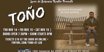 Toño (A One-Man Show)