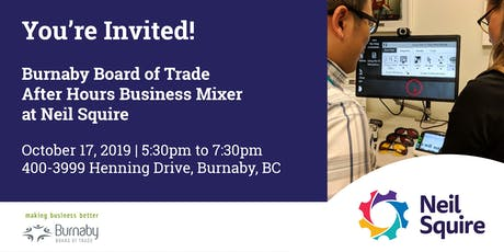 Burnaby Board of Trade After Hours Business Mixer at Neil Squire tickets