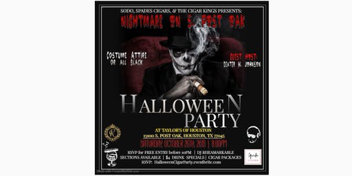 Nightmare on S.Post Oak - Halloween Cigar Party