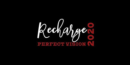 2020 Perfect Vision Recharge Women's Retreat