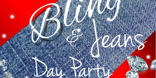 Bling and Jeans Day Party
