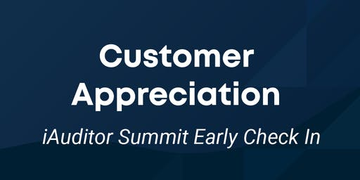 iAuditor Customer Appreciation Event