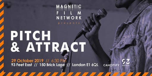 Pitch & Attract - Magnetic Film Network