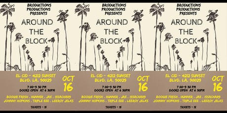 Broductions Productions Presents: Around the Block tickets