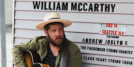 William McCarthy with Andrew Joslyn and the Passenger String Quartet tickets