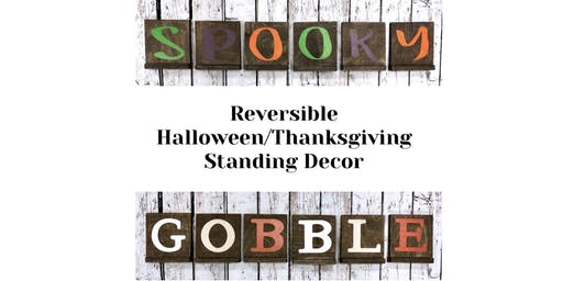 Ladies Night -DIY Workshop  Reversible  Halloween/Thanksgiving Sign