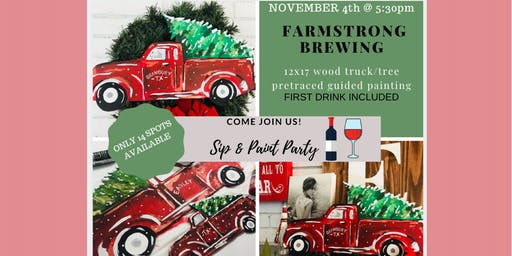 Wood Truck & Tree Paint & Sip @ Farmstrong