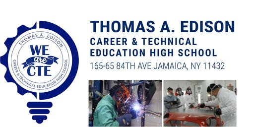 Thomas A. Edison Career and Technical Education High School Open House