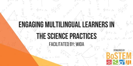 Engaging Multilingual Learners in the Science Practices tickets