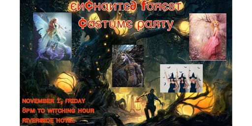 Enchanted Forest.....Costume Party!