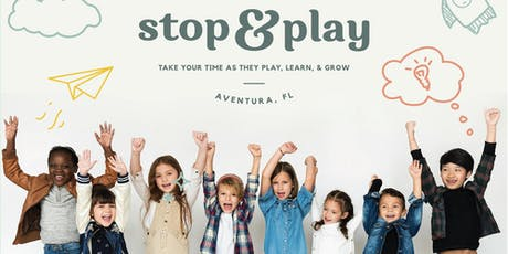 Stop and Play Aventura Open House tickets