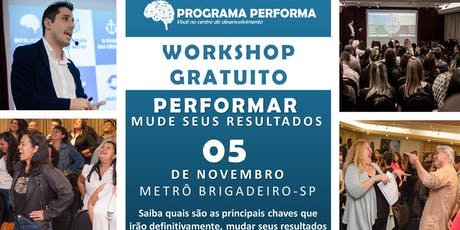 WORKSHOP PERFORMAR - MUDE SEUS RESULTADOS ingressos