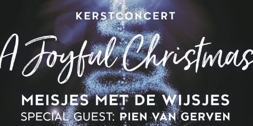 Benefiet Kerstconcert 'A Joyful Christmas'