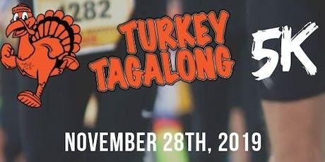2019 Turkey Tagalong Thanksgiving 5K tickets