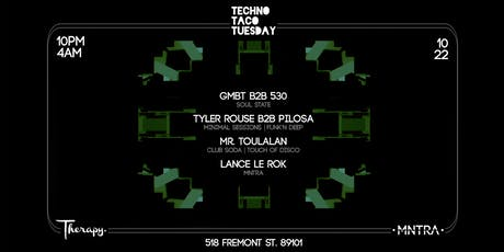 Techno Taco Tuesday Soul State Takeover tickets