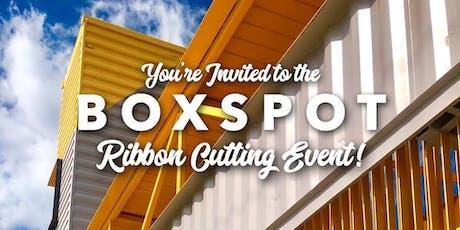 BOXSPOT Ribbon Cutting tickets