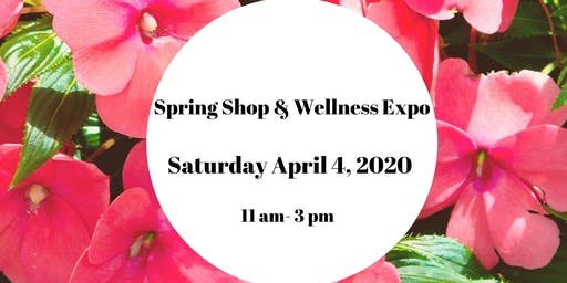 Spring Shop & Wellness Expo Vendor
