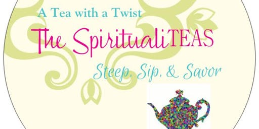 Once Upon a TEA Something Brewed - SpiritualiTEAS Launch Party