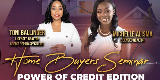 Home Buying Seminar : Power of Credit Edition