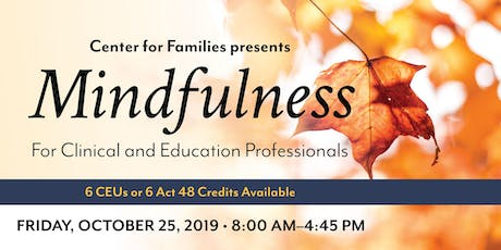 Mindfulness for Clinical Professionals and Educators tickets