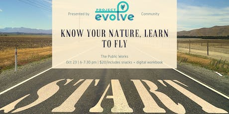 Know Your Nature, Learn to Fly tickets