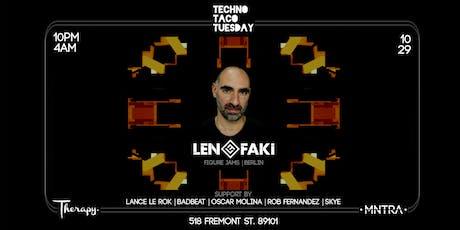Techno Taco Tuesday ft. Len Faki tickets