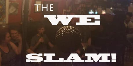 the WE SLAM!  (Part I) tickets
