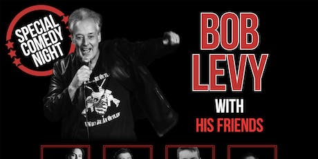 Local Legend of Comedy Bob Levy and Friends tickets