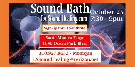 Sound Bath  in Santa Monica - Last Friday of Every Month tickets